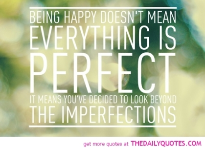 happy not perfect